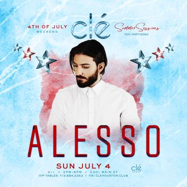 Alesso / July 4th / Clé Summer Sessions: