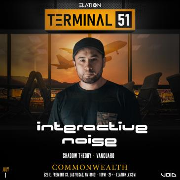 Terminal 51 ft. Interactive Noise (21+): Main Image
