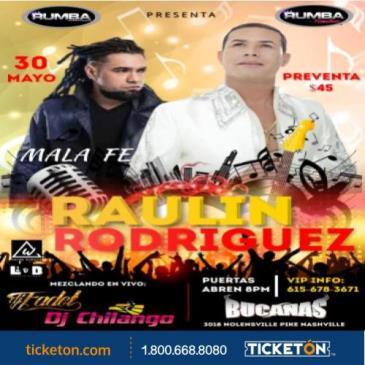 RAULIN RODRIGUEZ Y MALA FE