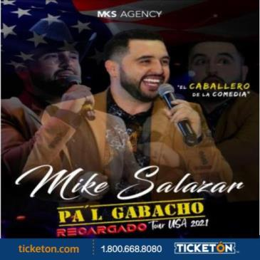 "MIKE SALAZAR ""PA'L GABACHO TOUR"" RECARGADO 2021: Main Image"