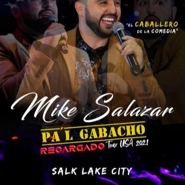 """MIKE SALAZAR """"PA'L GABACHO TOUR"""" RECARGADO 2021"""