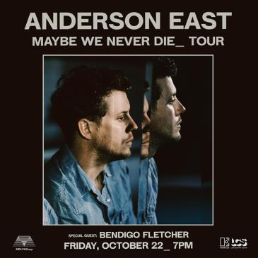 ANDERSON EAST: Maybe We Never Die Tour: Main Image
