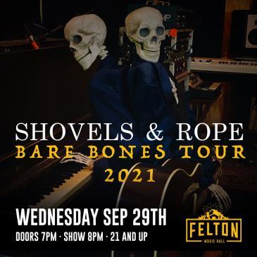 Shovels & Rope: