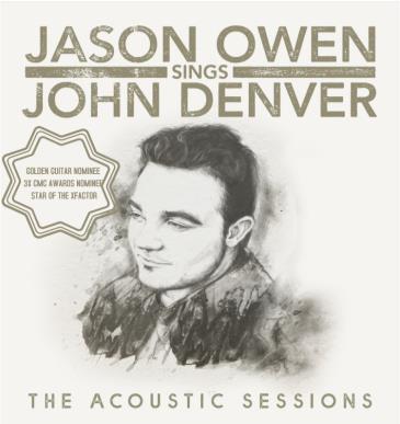 Jason Owen sings John Denver - The Acoustic Sessions: