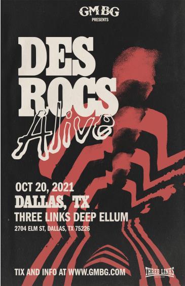 Des Rocs Alive at Three Links Deep Ellum: