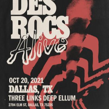 Des Rocs Alive at Three Links Deep Ellum-img