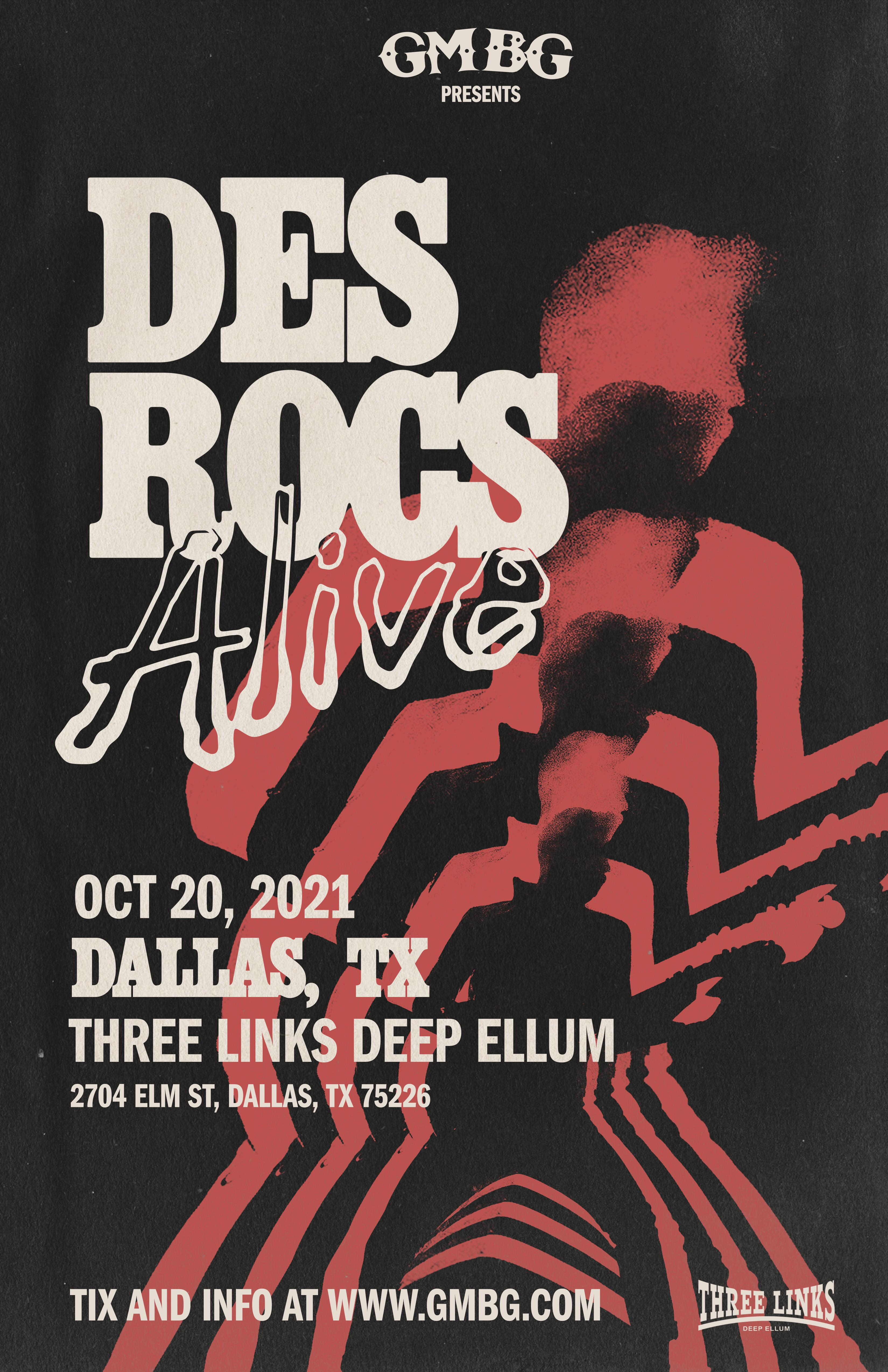 Des Rocs Alive at Three Links Deep Ellum