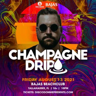 Champagne Drip - TALLAHASSEE: Main Image