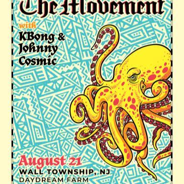 The Movement w/ Kbong & Johnny Cosmic @ Daydream Farm-img