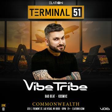 Terminal 51 ft. Vibe Tribe (21+):