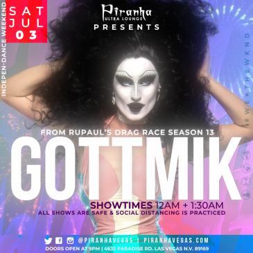 Piranha Presents GOTTMIK from RPDR Season 13: Main Image