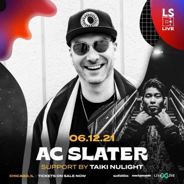 AC Slater w/ Taiki Nulight (CANCELLED): Main Image
