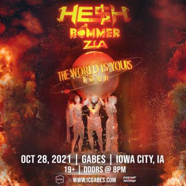 HE$H - The World Is Yours Tour w/ Zia & Bommer - Iowa City: Main Image