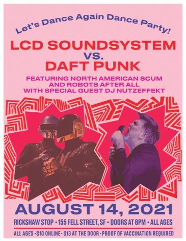 LCD SOUNDSYSTEM VS DAFT PUNK: Let's Dance Again Dance Party:
