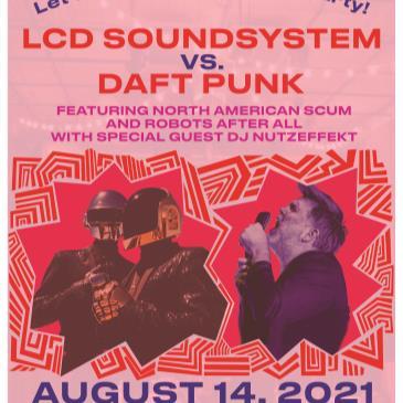 LCD SOUNDSYSTEM VS DAFT PUNK: Let's Dance Again Dance Party-img