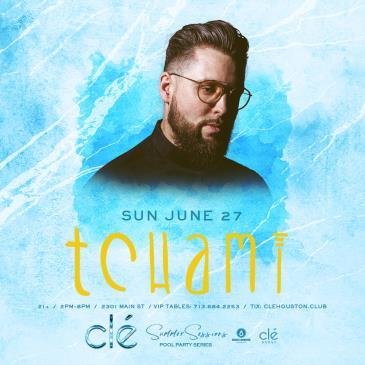 Tchami / Sunday June 27th / Clé-img
