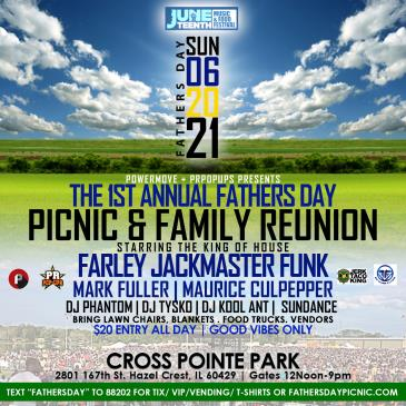 Fathers Day Picnic & Reunion w/Farley Jackmaster Funk: Main Image