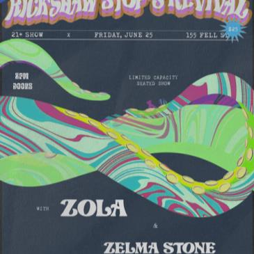 RICKSHAW STOP'S REVIVAL with ZOLA and Zelma Stone-img