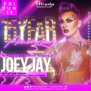 15 YEAR ANNIVERSARY WITH JOEY JAY FROM RUPAULS DRAG RACE S13: Main Image