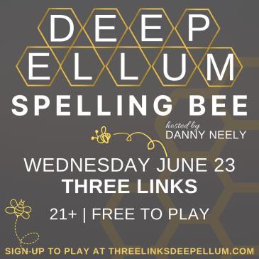 Deep Ellum Spelling Bee: Main Image