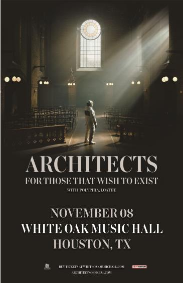 Architects – For Those That Wish To Exist US Tour: