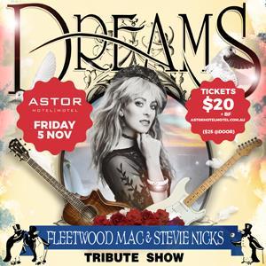 Dreams - Fleetwood Mac Show:
