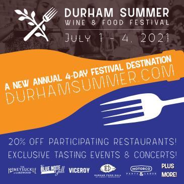 2021 Durham Summer Wine & Food Festival: