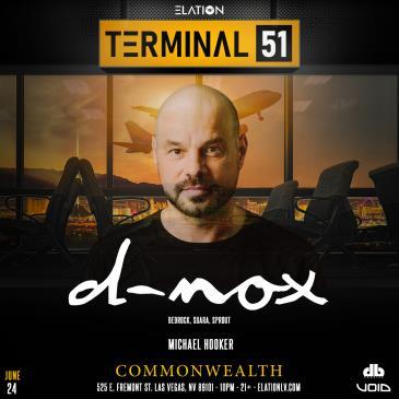 Terminal 51 ft. D-Nox (21+): Main Image