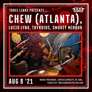 CHEW, Lucid Lynx, Thyroids, Smokey Mirror-img