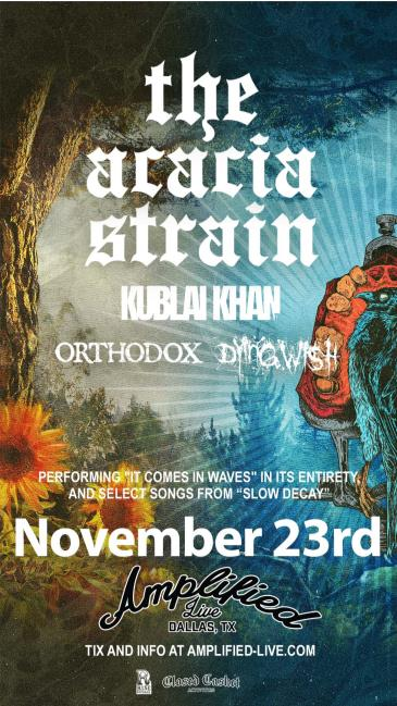 The Acacia Strain: Playing ''It Comes In Waves'' + More: