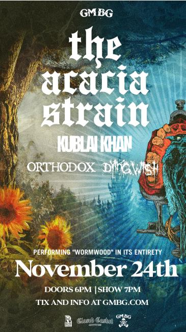"""The Acacia Strain: """"Wormwood"""" Anniversary Show:"""