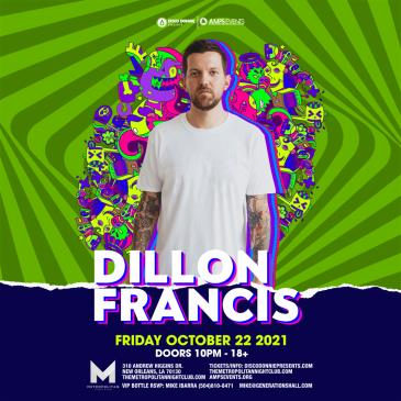 Dillon Francis - NEW ORLEANS:
