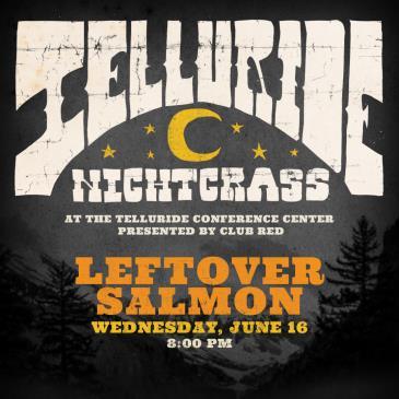 Leftover Salmon - NightGrass: Main Image
