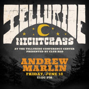 Andrew Marlin (of Watchhouse)  - NightGrass: Main Image