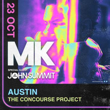 MK + John Summit at The Concourse Project: