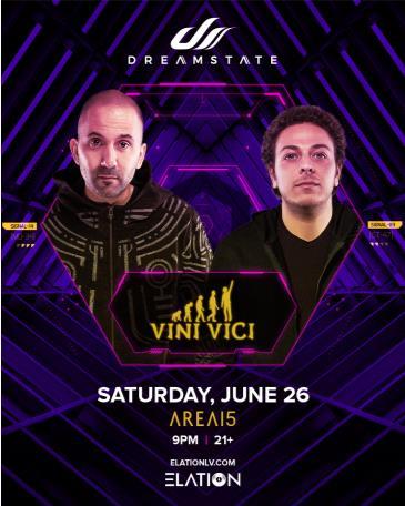 Dreamstate x Elation Presents: VINI VICI (21+):