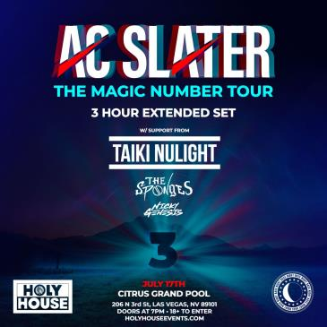 SUMMER CLEANSE w/ AC Slater & Taiki Nulight + more! (18+):