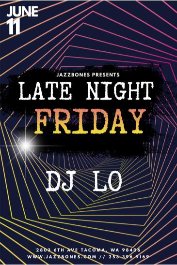 Late Night Friday: DJ LO: Main Image