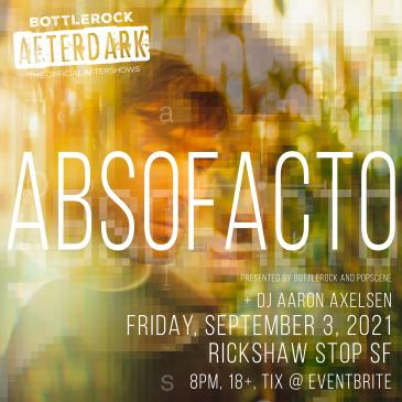 BottleRock Afterdark with ABSOFACTO-img