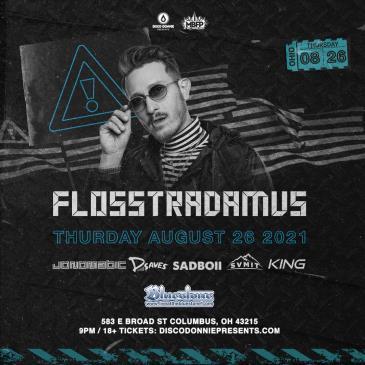 Flosstradamus - COLUMBUS: