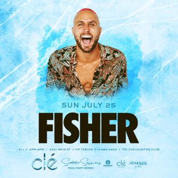 Fisher / Sunday July 25th / Clé Summer Sessions: Main Image