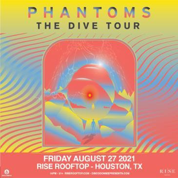 Phantoms - HOUSTON: