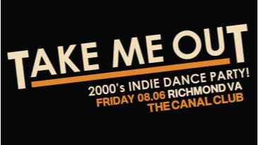 Take Me Out 2000's Indie Dance Party!: