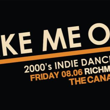 Take Me Out 2000's Indie Dance Party!-img
