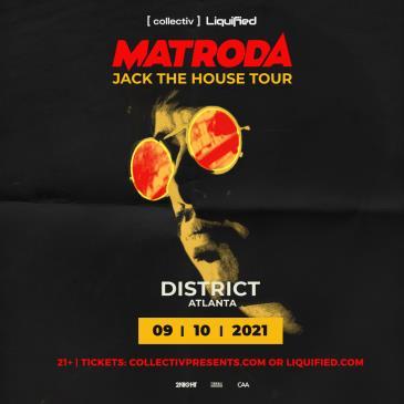 Matroda at District Atlanta: