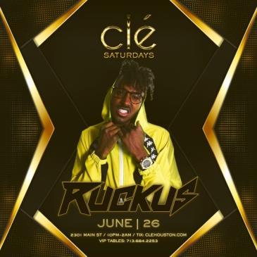 Ruckus / Saturday June 26th / Clé-img
