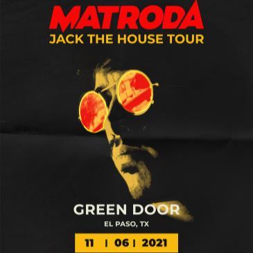 Matroda @ Green Door El Paso-img