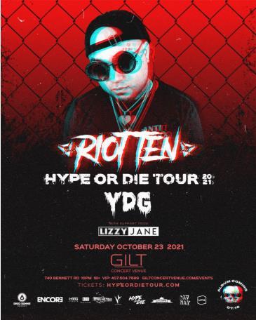Hype Or Die Fest W/ Riot Ten - ORLANDO: