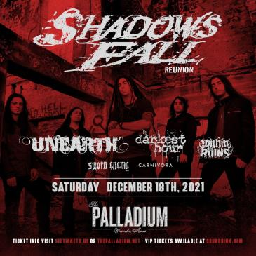 SOLD OUT - SHADOWS FALL: 2021 REUNION: