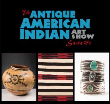 Antique American Indian Art Show - Santa Fe: